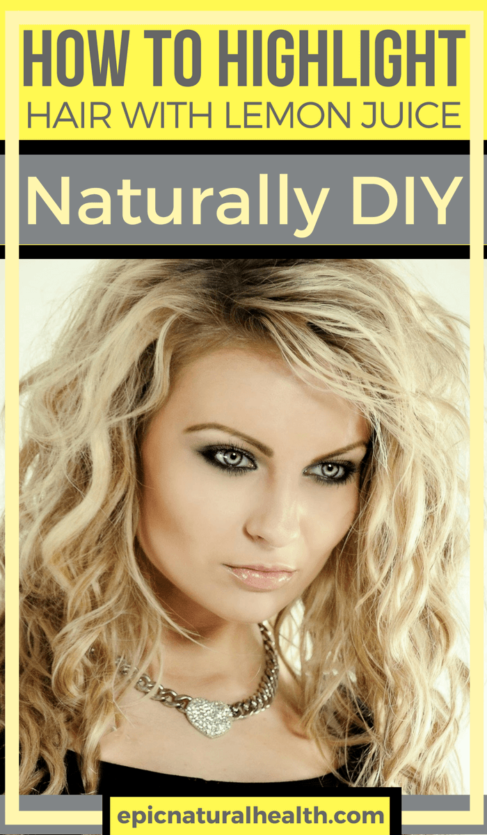 Highlighting Hair Naturally Lemon Juice