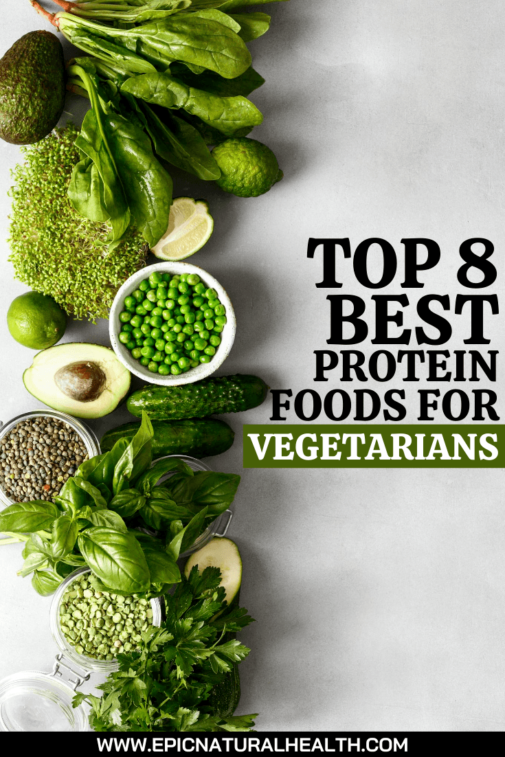 The Top 8 Best Complete Protein Foods for Vegetarians