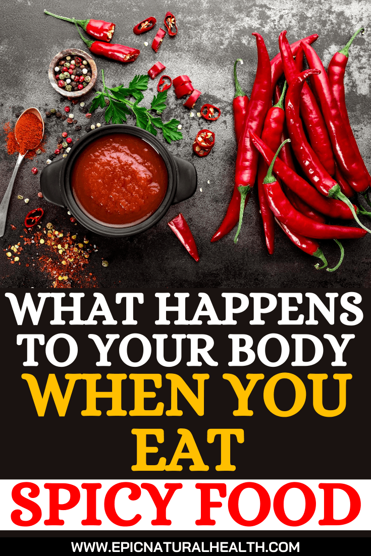 What Happens To Your Body When You Eat Spicy Food