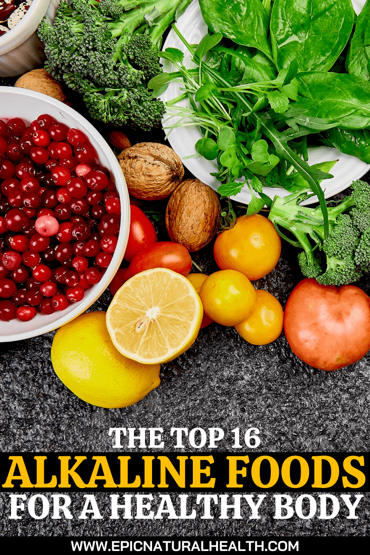 The Top 16 Alkaline Foods For a Healthy Body