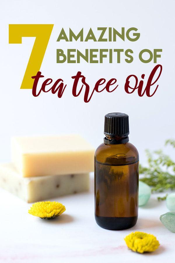 7 Amazing Uses & Benefits of TEA TREE OIL