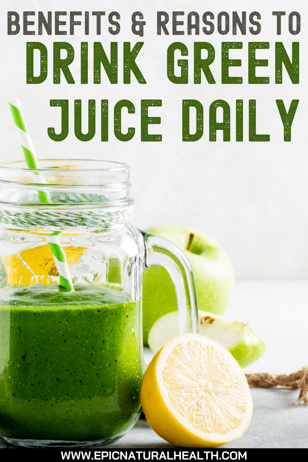 Benefits and Reasons to Drink Green Juice Daily