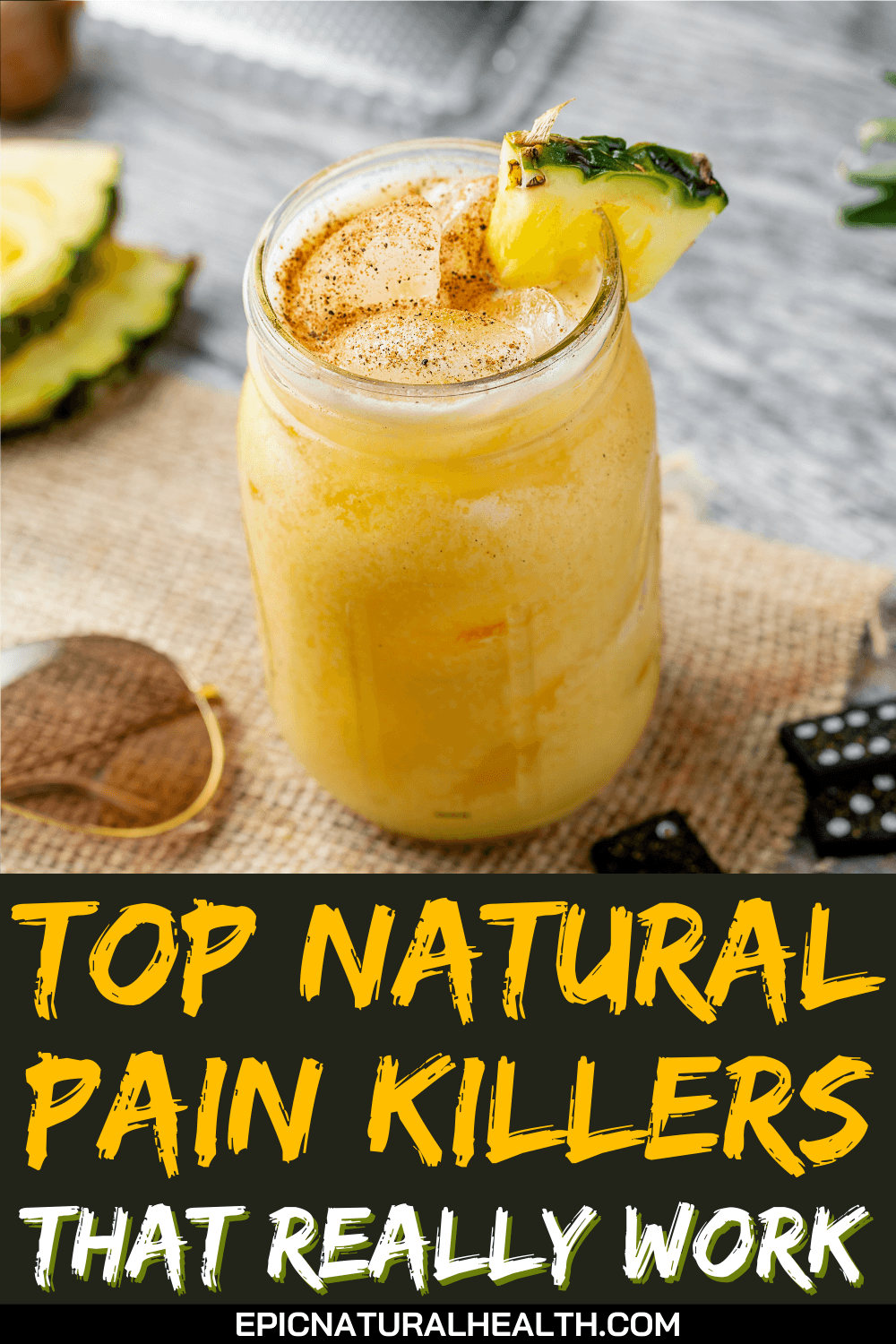 Top Natural Pain Killers That Really Work