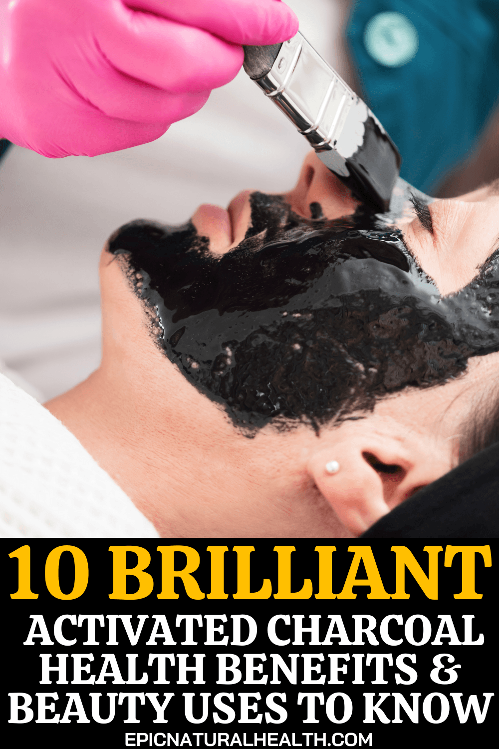 10 Brilliant Activated Charcoal Health Benefits and Beauty Uses to Know