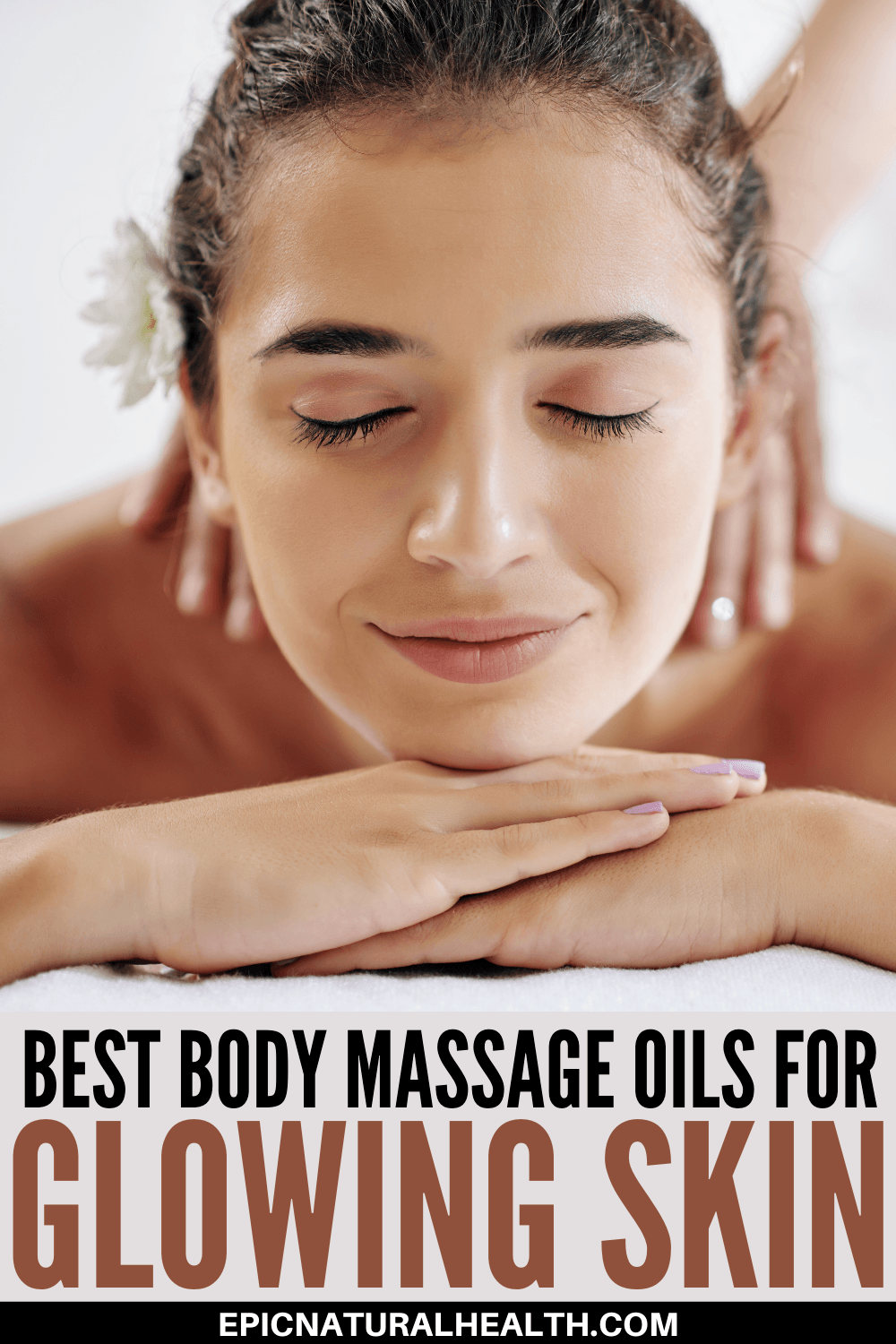 Best Body Massage Oils For Glowing Skin