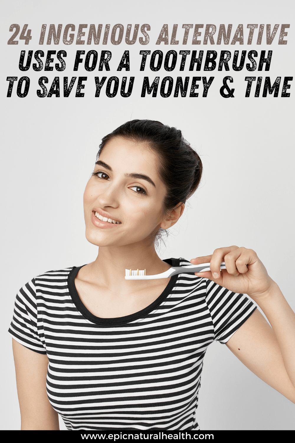 24 Ingenious alternative uses for a toothbrush to save you money and time