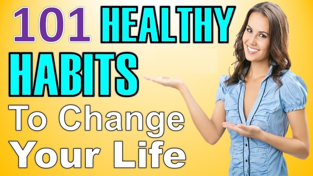 healthy habits to change your life