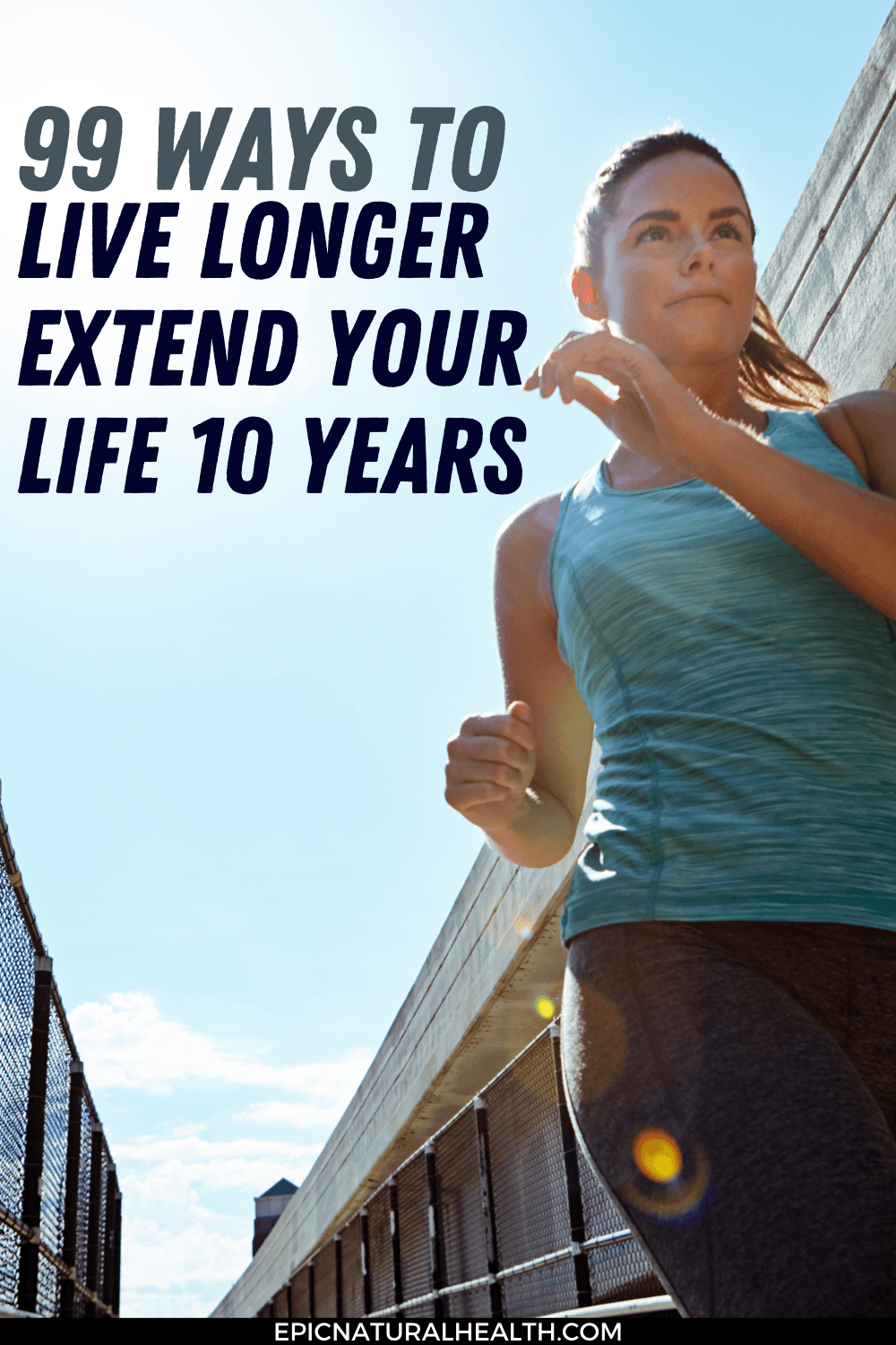 ways to live longer extend your life 10 years