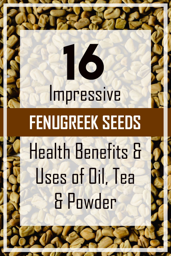 16 fenugreek seeds health benefits and uses