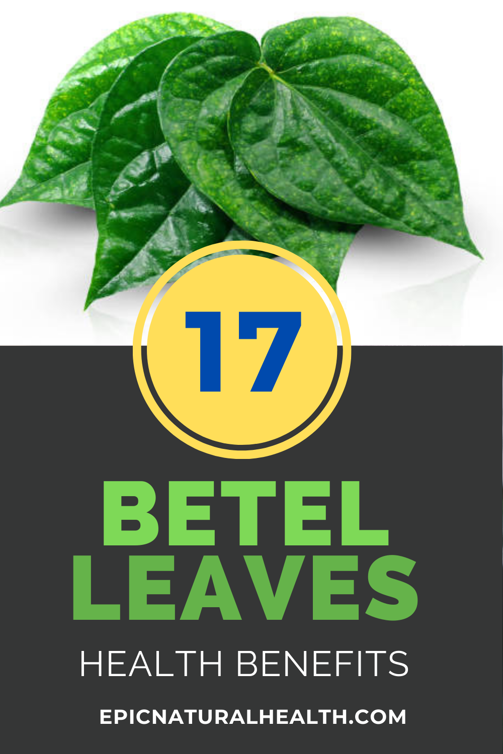 Betel Leaves health benefits pin